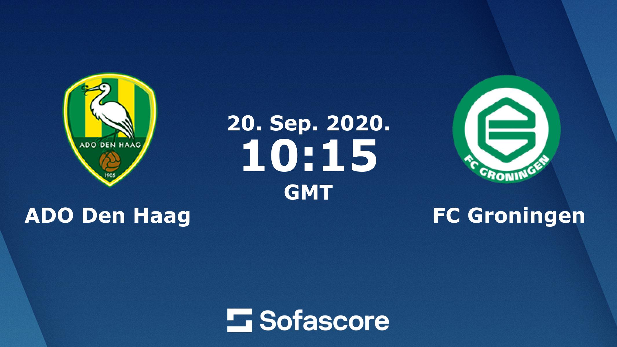 Ado Den Haag Fc Groningen Live Score Video Stream And H2h Results Sofascore