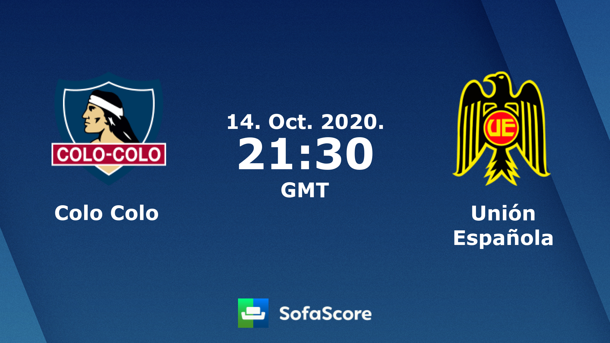 Colo Colo Union Espanola Live Score Video Stream And H2h Results Sofascore