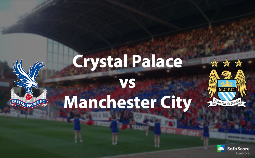 Crystal Palace vs Manchester City match preview: Premier ...