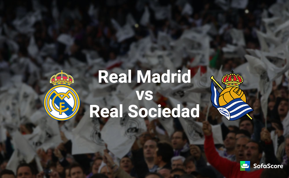 Real Madrid Vs Real Sociedad Match Preview Live Stream Info