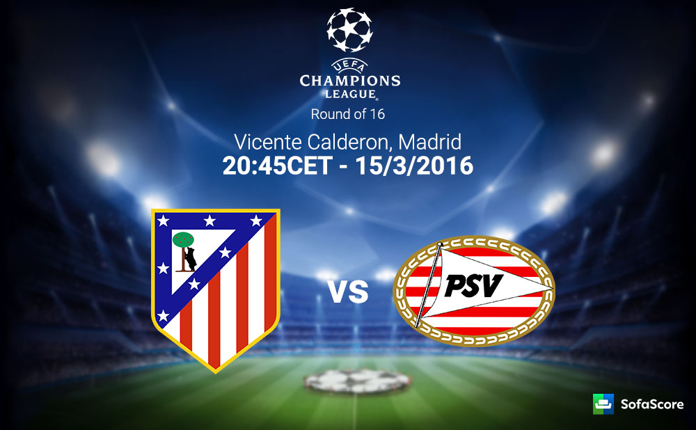 Atletico Madrid are strong favourites against PSV ...